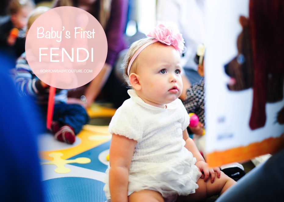 Babys first Fendi.001